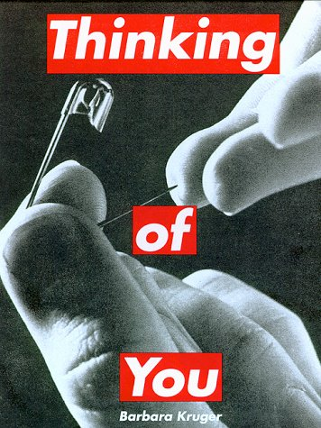 thinking of you x barbara kruger